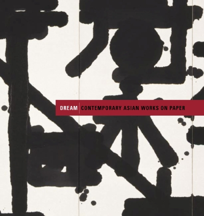 2007_03_Catalogue_Dream_ContemporaryAsianWorksOnPaper-1.jpg