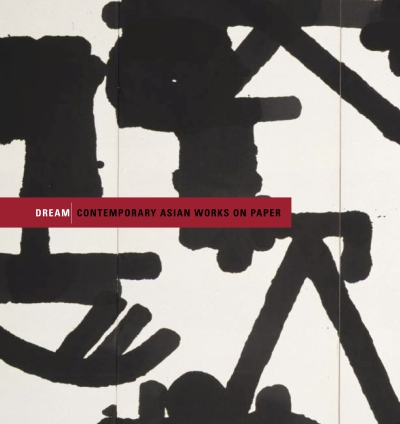 2007_03_Catalogue_Dream_ContemporaryAsianWorksOnPaper-20.jpg
